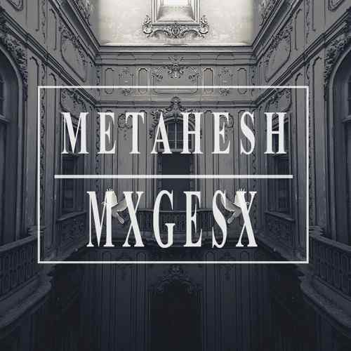 METAHESH – Better Than Sex