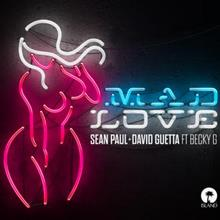 Sean Paul & David Guetta – Mad Love (Feat. Becky G)