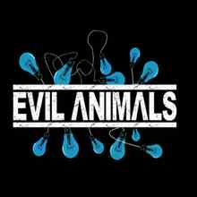 The Evil Animals - You Tell