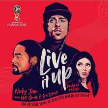 Nicky Jam - Live It Up (feat. Will Smith & Era Istrefi)