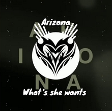 A R I Z O N A - What She Wants