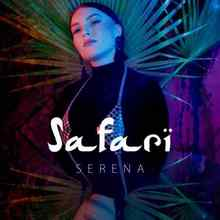 Serena - Safari (Remix)