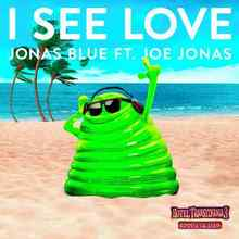 Jonas Blue Ft. Joe Jonas - I See Love (From Hotel Transylvania 3)