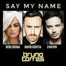David Guetta ft. Bebe Rexha & J Balvin - Say My Name
