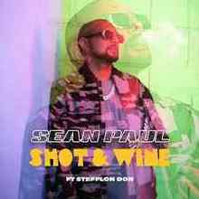 Sean Paul feat. Stefflon Don - Shot & Wine