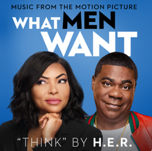 "H.E.R. - Think (From the Motion Picture ""What Men Want"")"