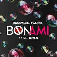 Arsenium Feat. Heren - Bon Ami