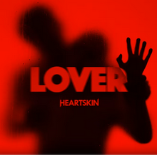 Heartskin - Lover