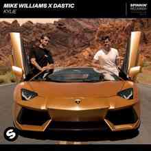 Mike Williams & Dastic - Kylie