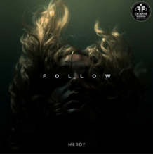 Merdy - Follow