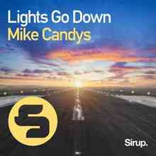 Mike Candys - Lights Go Down