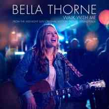 Bella Thorne - Walk with Me