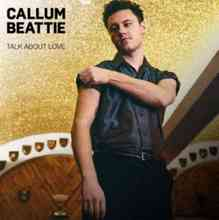 Callum Beattie - Talk About Love
