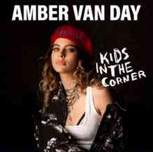Amber Van Day - Kids In The Corner