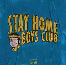 Sqwoz Bab - Stay Home Boys Club