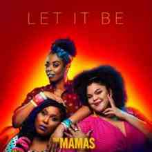 The Mamas - Let It Be