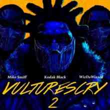 Kodak Black ft. Mike Smiff & WizDaWizard - VULTURES CRY 2