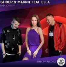 Slider & Magnit ft. Ella - Baby Tonight