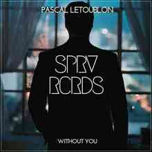 Pascal Letoublon - Without You