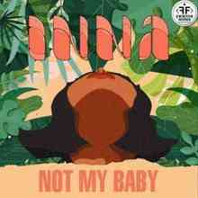 Inna - Not My Baby
