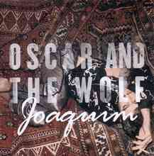 Oscar And The Wolf - Joakim