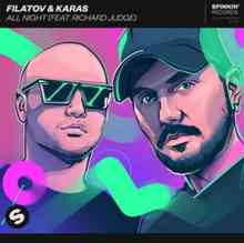 Filatov & Karas ft. Richard Judge - All Night