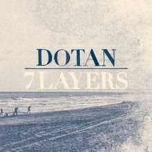 Dotan - Let The River In