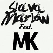 Slava Marlow ft. MK - Bank